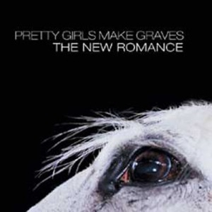 Pretty Girls Make Graves - The New Romanc