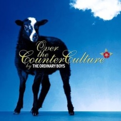 The Ordinary Boys - Over the Counter Culture